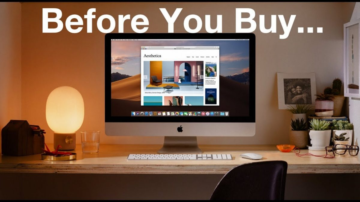 What Should You Know Before You Buy An iMac?